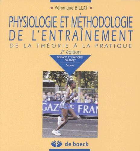 Physiologie et méthodologie de l'entraînement. De la théorie à la pratique 2e édition