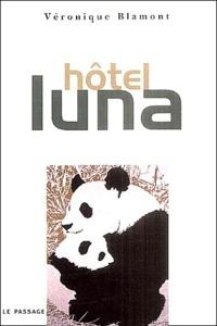 Véronique Blamont - Hôtel Luna.