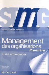 Véronique Blanc et Céline Fantini - Management des organisations 1e STMG - Guide pédagogique.