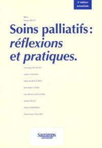 Véronique Blanchet et Arlène Cholewa - Soins palliatifs : réflexions et pratiques.