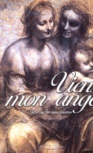 Véronique Blondeau-Gourdon - Viens, mon ange.