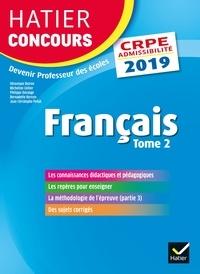Véronique Boiron et Micheline Cellier - Hatier Concours CRPE 2019 - Français tome 2 - Epreuve écrite d'admissibilité.
