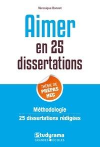 Véronique Bonnet - Aimer en 25 dissertations - Sujets des concours EC 2022.