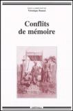 Véronique Bonnet et  Collectif - Conflits de mémoire.