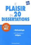 Véronique Bonnet - Le plaisir en 20 dissertations - Sujet des concours EC 2013.