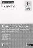 Véronique Bourguignon et Hassan Imini - Français 1e Bac Pro - Livre du professeur.