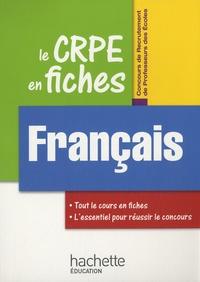 Véronique Bourhis et Fabienne Rondelli - Le CRPE en fiches, Français.