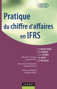 Véronique Bouscayrol et Gilles Couprie - Pratique du chiffre d'affaires en IFRS.