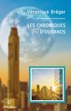 Véronique Bréger - Les chroniques d'Ouranos.