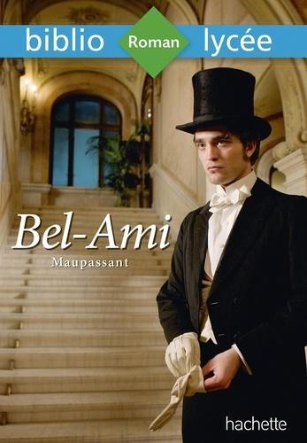 Bibliolycée - Bel-Ami, Maupassant - Bibliolycée - Bel-Ami, Maupassant.