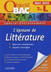 Véronique Brémond-Bortoli et Marie-Henriette Bru - L'épreuve de littérature Terminale L - Bac 2012.