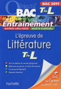 Véronique Brémond-Bortoli et Marie-Henriette Bru - L'épreuve de Littérature Tle Bac L.