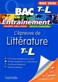 Véronique Brémond-Bortoli et Véronique Le Quintrec - L'épreuve de littérature Tle L - Bac 2010.