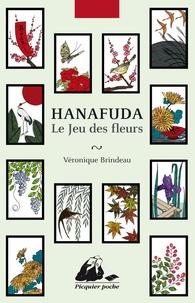 Véronique Brindeau - Hanafuda - Le jeu des fleurs.