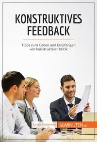 Véronique Bronckart et Leonie Kremer - Konstruktives Feedback - Tipps zum Geben und Empfangen von konstruktiver Kritik.