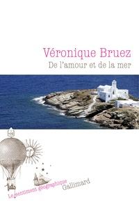 Véronique Bruez - De l'amour et de la mer.