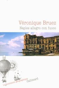 Véronique Bruez - Naples allegro con fuoco.
