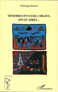 Véronique Brunet - Mémoires d'un exil chilien, 1973 et après....
