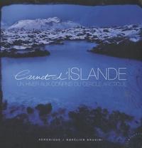 Véronique Brusini et Aurélien Brusini - Carnet d'Islande - Un hiver aux confins du cercle arctique.