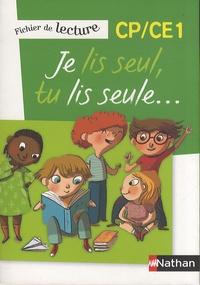 Véronique Calle et Laurence Ferrand - Je lis seul, tu lis seule... - Fichier de lecture CP/CE1.