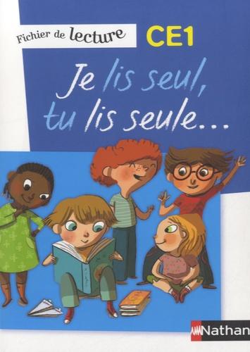 Véronique Calle et Laurence Ferrand - Je lis seul, tu lis seule... - Fichier de lecture CE1.