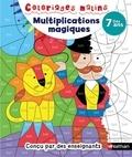 Véronique Calle - Multiplications magiques dès 7 ans.