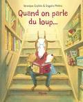 Véronique Caplain et Grégoire Mabire - Quand on parle du loup....