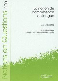 Véronique Castellotti et Bernard Py - La notion de compétence en langue.