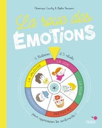 Véronique Cauchy et Sophie Bouxom - La roue des émotions - 5 histoires et 5 rituels pour apprivoiser tes sentiments !.