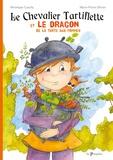 Véronique Cauchy et Marie-Pierre Olivier - Le chevalier tartiflette et le dragon de la tarte aux pommes.