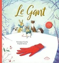 Véronique Cauchy et Virginie Grosos - Le gant + CD audio.
