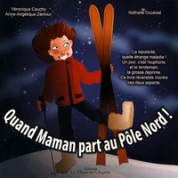 Quand maman part au Pôle Nord! Quand maman part au Pôle Sud!.pdf