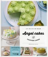 Véronique Cauvin - DELICES SOLAR  : Chiffoncakes & angel cakes - Les délices de Solar.