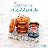 Véronique Cauvin - Crème de marrons.
