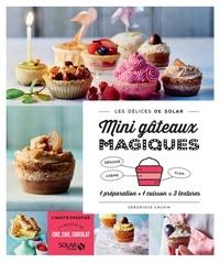 Véronique Cauvin - Incroyables gâteaux magiques.