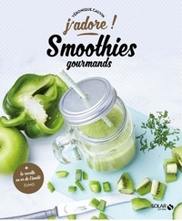 Véronique Cauvin - Smoothies gourmands.
