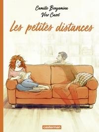 Véronique Cazot et Camille Benyamina - Les petites distances.