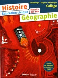 Véronique Chalcou et Benoît Fricoteaux - Histoire Histoire des arts Géographie Education Civique Collège Guadeloupe, Guyane, Martinique.