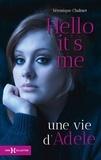 Véronique Chalmet - Hello It's Me - Une vie d'Adèle.