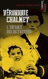 Véronique Chalmet - L'enfance des dictateurs.