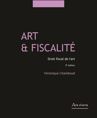 Véronique Chambaud - Art & fiscalité - Droit fiscal de l'art.