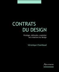 Véronique Chambaud - Contrats du design - Protéger, défendre, exploiter les créations du design.