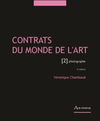 Véronique Chambaud - Contrats du monde l'art - Tome 2, Photographe.