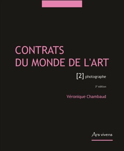 Véronique Chambaud - Contrats du monde l'art - Tome 2, Photographe.