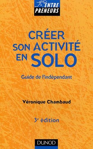 Véronique Chambaud - Créer son activité en solo - Guide de l'indépendant.