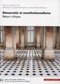 Véronique Champeil-Desplats et Jean-Marie Denquin - Démocratie et constitutionnalisme - Retours critiques.