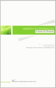 Véronique Champeil-Desplats et Danièle Lochak - Liberté économique et droits de l'homme.