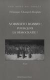 Véronique Champeil-Desplats - Norberto Bobbio : Pourquoi la démocratie ?.