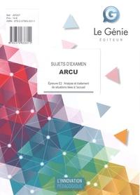 ARCU Epreuve E2 : Analyse et traitement de situations liées à l'accueil- Sujets d'examen - Véronique Chane-Alune   Showmesound.org