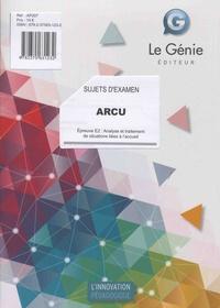 Epreuve E2 : Analyse et traitement de situations liées à l'accueil ARCU- Sujets d'examen - Véronique Chane-Alune   Showmesound.org